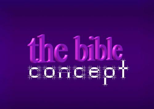 Biblija,koncepcija,tikėjimas,rankraštis,projektai,pristatymas,pirmoji versija,koncepcija,programa,rengimas,dizainas