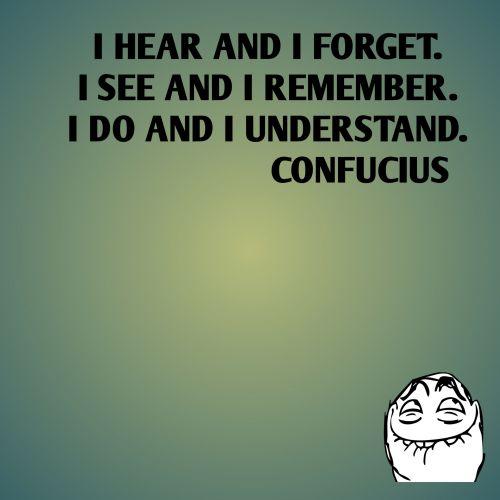 žinomas, konfucius, citata, supratimas, matyti, klausymasis, gradientas, žalias, girdėti, pamiršti, Prisiminti, fonas, tekstas, pranešimas, Confucius suprasti