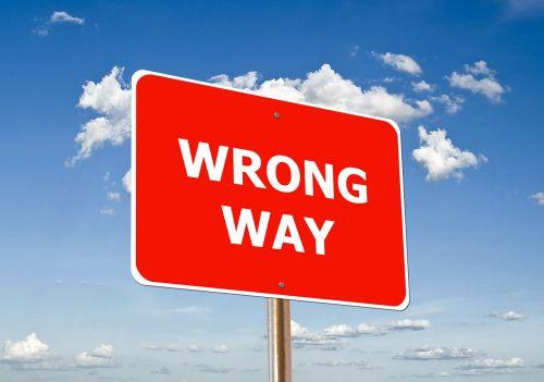 klaidinga,blogiau negu,skydas,pastaba,kelio ženklas,kelio ženklas,dangus,debesys,mąstymo klaidos,sprendimo klaida,klaida,klaida,klaida,netinkamas elgesys,paslysti,klaida,nesusipratimas,patzer,schnitzer,apgaulė,netikslumas,nežinojimas,defektas,kvailystė,nuvažiavimas nuo bėgių,faux pas,freudų slydimas,neteisingas įvykis,Macke,trūkumas
