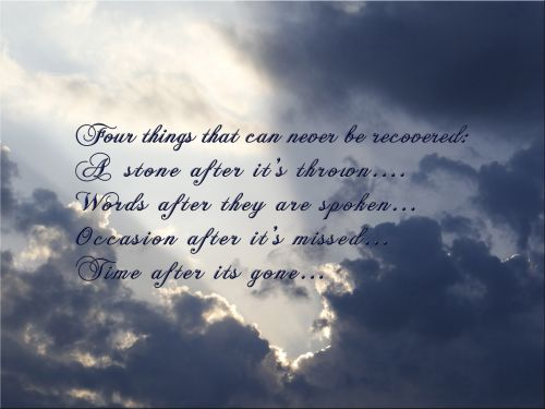 citata, akmuo & nbsp, po & nbsp, mesti, žodis & nbsp, po & nbsp, kalbos, proga & nbsp, po & nbsp, jos & nbsp, praleista, laikas & nbsp, po jo & nbsp, dingo, keturi dalykai cituoja