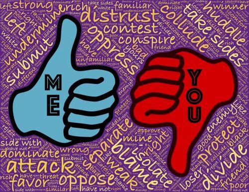 aš,tu,savanaudis,konkursas,palyginti,laimėti,prarasti,konkuruoti,konkurencinga,padalinti,atskirai,silpnas,stiprus,teismo sprendimas,opozicija,priešas,priespauda,sąmokslas,izoliuoti,nepasitikėjimas,draugas,priešas,dvilypumas,opozicijos,dominavimas,pateikimas,kaltinti,pažeisti,kairėje,teisingai,neteisingai,imtis pusių,taip,ne,raudona,mėlynas,naudai,apsaugoti,ataka,taip,ne