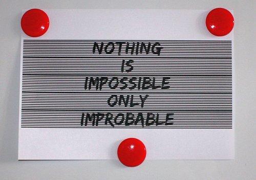 motyvacinį citata, lenta, įkvepiantį, tikimybė, vadovavimas, neįmanomas, neįtikėtina, žinutė, dėmesį, galimybė, tikimybė, skatinimas, vairuoti, tekstas, pasirašyti, skelbimų lenta, maniau, paisyti, apsvarstyti, Dėmesio
