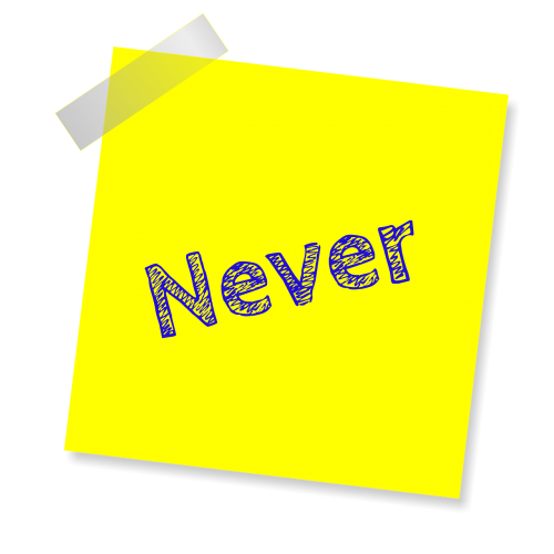 niekada,geltona lipdukė,pastaba,rašyti pastabą,priminimas,pastebėti,popierius,lipdukas,atmintinė,biuras